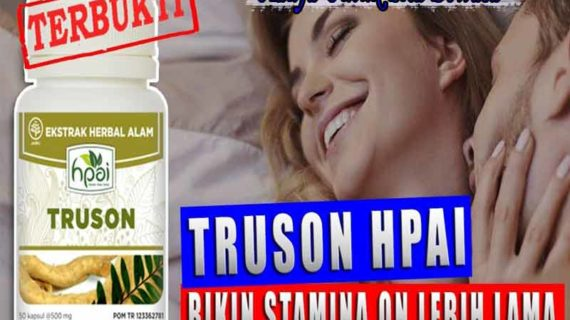 Testimoni Truson HPAI, Review Dan Manfaat Untuk Pria